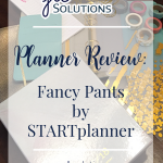 Planner Review: Fancy Pants by STARTplanner ~ jlcsolutions.co