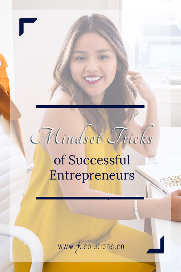 Mindset Tricks for Successful Entrepreneurs. A good mindset is a must-have for success. Without the proper attitude, you'll constantly be battling your own brain, and that's exhausting.