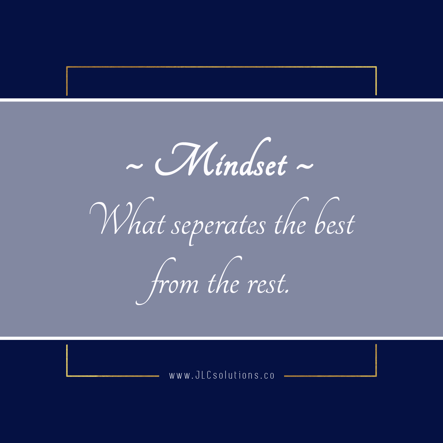 What is a must-have for success in business and life? A good attitude. Without the proper mindset, you'll constantly be battling your own brain, and that's exhausting.