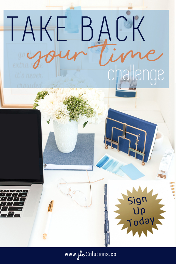 Take Back Your Time Challenge - www.jlcsolutions.co