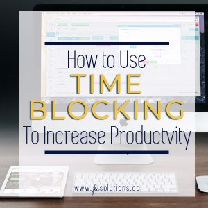 How to Use Time Blocking to Increase Productivity