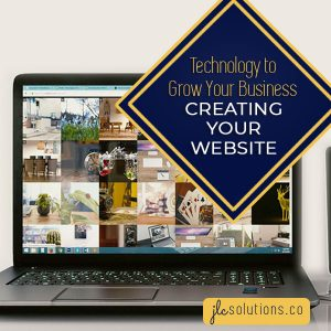 Computer with Title Overlay - Technology to Grow Your Business: Creating Your Website